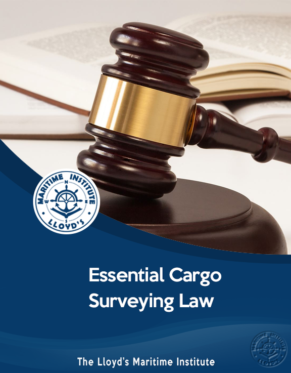 Essential Law for Cargo and Marine Surveyors