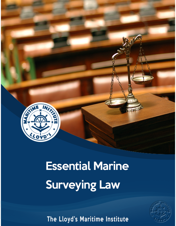 Essential Law For Cargo & Marine Surveyors