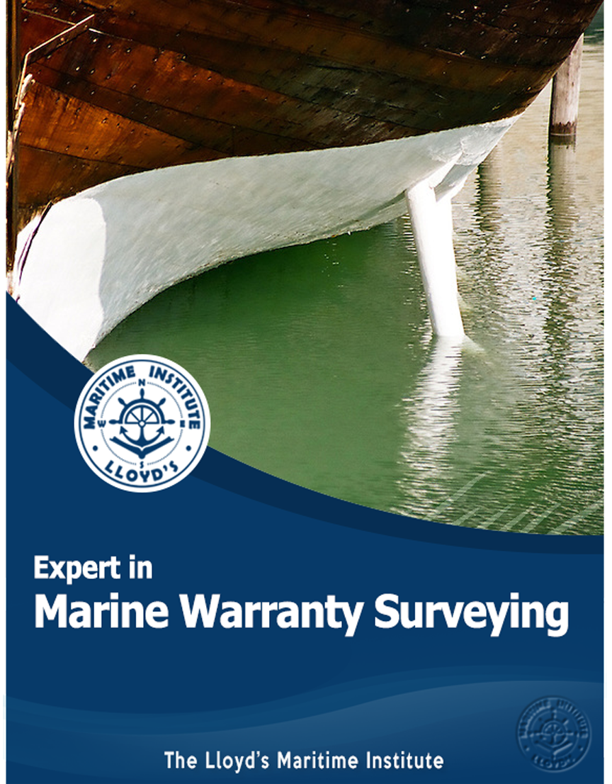 Marine Surveying Advanced Professional Diploma - Marine Warranty Surveying