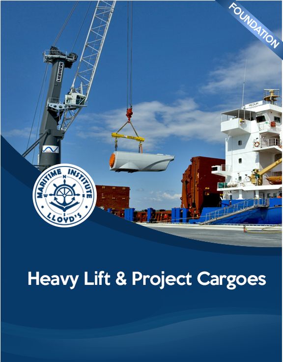 Cargo Surveying Foundation Diploma - Heavy Lift & Project Cargoes