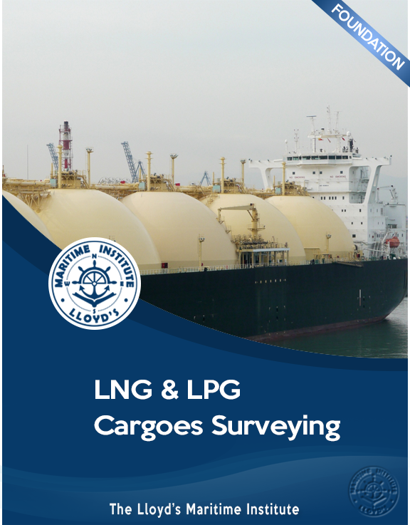 Cargo Surveying Foundation Diploma - LNG & LPG Cargoes Surveying