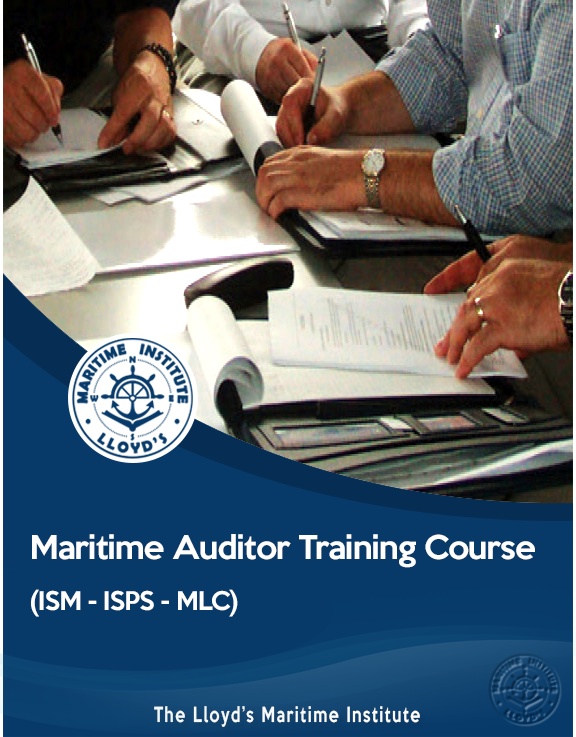 Maritime Auditor Training Course (ISM, ISPS, MLC)