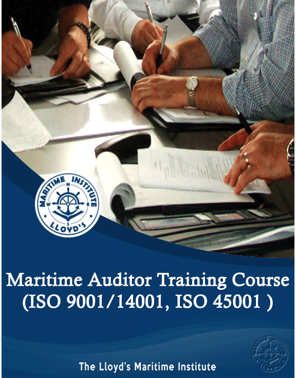 Maritime Auditor Training Course (ISO 9001/14001, OHSAS 18001)