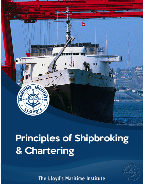 Principles of Shipbroking & Chartering