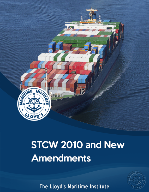 STCW 2010 and new amendments