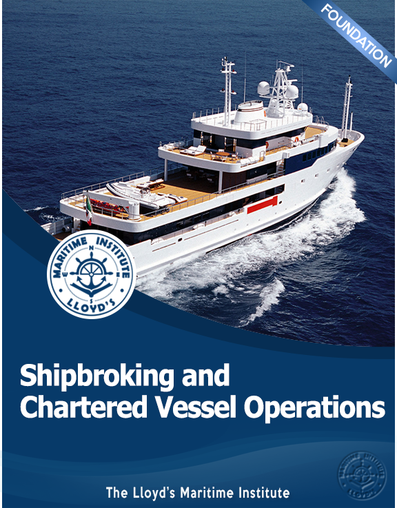Shipping Management Foundation Diploma - Shipbroking and Chartered Vessel Operations