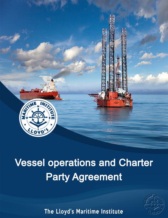 Shipping Management Advanced Diploma -Vessel operations and Charter Party Agreement