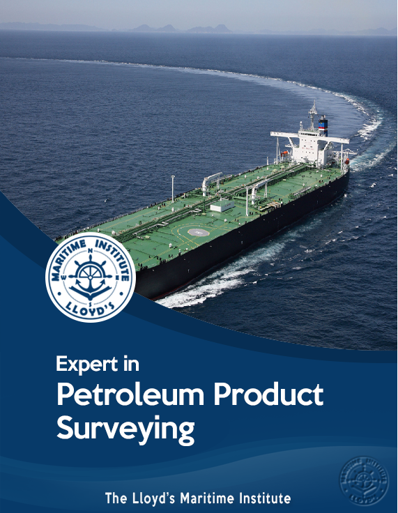 Cargo Surveying Advanced Professional Diploma - Expert in Crude Oil & Petroleum Products Inspection