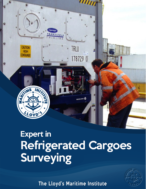Cargo Surveying Advanced Diploma - Expert in Refrigerated & Frozen Cargo Inspection