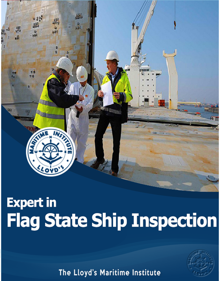 Marine Surveying Advanced Diploma - Expert in Flag State Ship Inspection