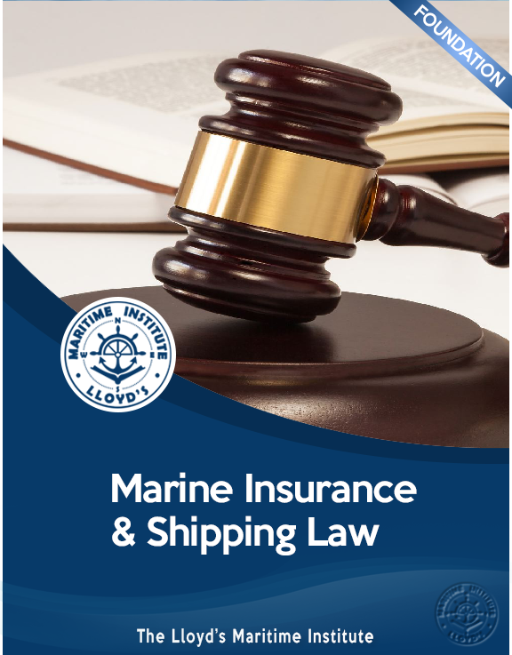 Shipping Management Foundation Diploma - Maritime Insurance & Shipping Law