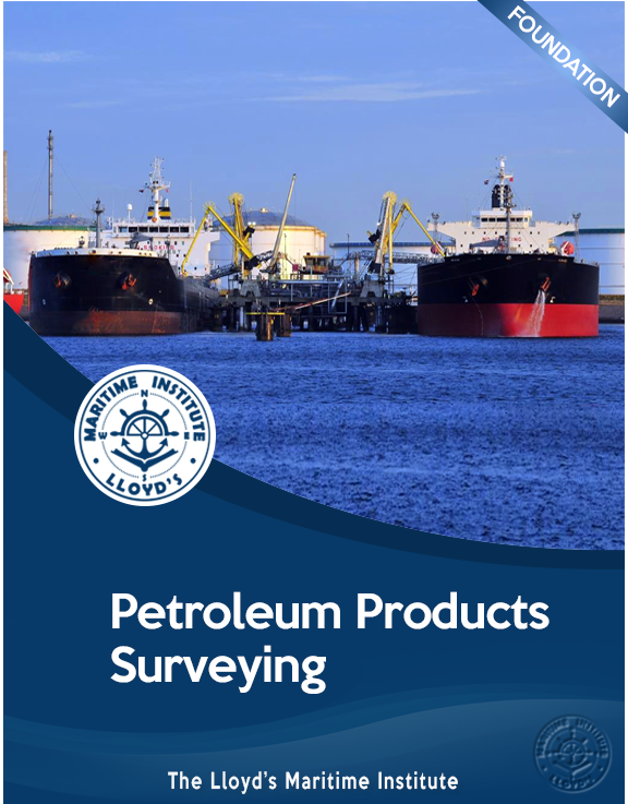 Cargo Surveying Foundation Diploma - Petroleum Products Surveying