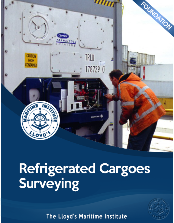 Cargo Surveying Foundation Diploma - Refrigerated Cargoes Surveying